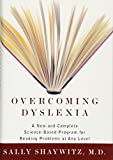 Shaywitz, Sally: Overcoming Dyslexia: A New and Complete Science-Based Program for Reading Problems at Any Level