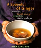 A Spoonful of Ginger : Irresistible…