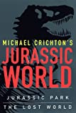 Crichton, Michael: Michael Crichton's Jurassic World