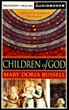 Mary Doria Russell: Children of God (Audio Cassettes)