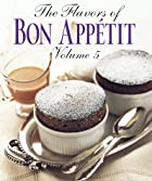 The Flavors of Bon Appetit, Vol. 5 by Bon…
