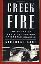 Greek Fire: The Story of Maria Callas and…