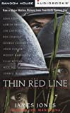 Jones, James: The Thin Red Line: Every Man Fights His Own War