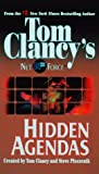 Clancy, Tom: Hidden Agendas (Tom Clancy's Net Force, No. 2)