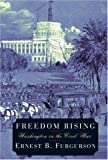 Furgurson, Ernest B.: Freedom Rising: Washington in the Civil War