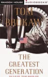 Brokaw, Tom: The Greatest Generation (Tom Brokaw)