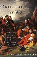 Crucible of War: The Seven Years' War…