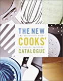 Wolf, Burt: The New Cooks&#39; Catalogue : The Definitive Guide to Cooking Equipment