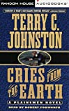 Johnston, Terry C.: Cries from the Earth (Plainsmen)