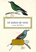 On Wings of Song: Poems About Birds…