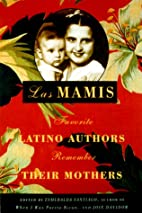 Las Mamis: Latin Authors Remember Their…