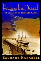 Parting the Desert: The Creation of the Suez…