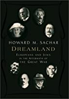 Dreamland: Europeans and Jews in the…
