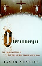 Oberammergau: The Troubling Story of the…