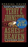 Johnston, Terry C.: Ashes of Heaven: Priceless (Plainsmen)