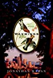 Raban, Jonathan: Waxwings: A Novel
