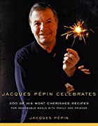 Jacques Pepin Celebrates by Jacques Pépin