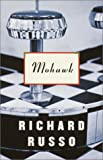 Russo, Richard: Mohawk