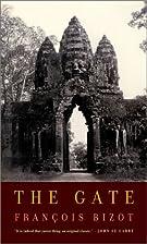 The Gate by François Bizot