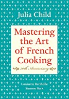Mastering The Art of French Cooking, Volume…