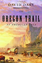 The Oregon Trail by David Dary