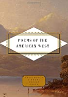 Poems of the American West (Everyman's…