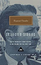 Raymond Chandler: Collected Stories…