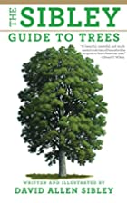 The Sibley Guide to Trees by David Allen…