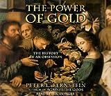 Bernstein, Peter L.: The Power of Gold