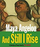 Angelou, Maya: And Still I Rise: A Selection of Poems Read by the Author