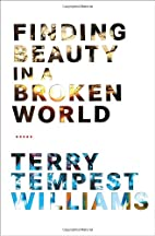 Finding Beauty in a Broken World by Terry…