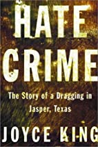 Hate Crime: The Story of a Dragging in…