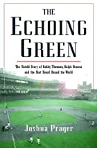 The Echoing Green: The Untold Story of Bobby…