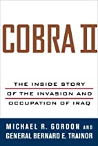 Cobra II : The Inside Story of the Invasion…