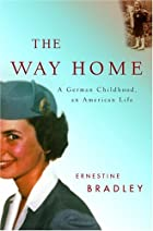The Way Home: A German Childhood, an…