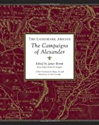 The Landmark Arrian: The Campaigns of…