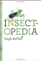 Insectopedia by Hugh Raffles