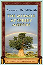 The Miracle at Speedy Motors by Alexander…
