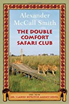 The Double Comfort Safari Club by Alexander…