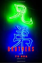 Brothers: A Novel by Yu Hua