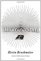 The Illumination by Kevin Brockmeier