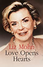 Love Opens Hearts by Liz Mohn