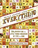 Kipfer, Barbara Ann: Trivia Lovers' Lists of Nearly Everything in the Universe: 50,000+ Big & Little Things Organized by Type and Kind