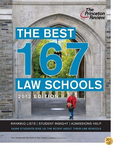 The Best 167 Law Schools, 2012 Edition (Graduate School Admissions Guides)