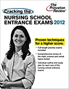 Cracking the Nursing School Entrance Exams…