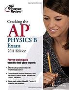 Cracking the AP Physics B Exam by Princeton…