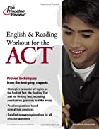 English and Reading Workout for the ACT…