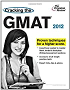 Cracking the GMAT, 2012 Edition (Graduate…