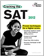 Cracking the SAT, 2012 Edition by Princeton…