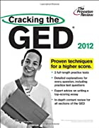 Cracking the GED, 2012 Edition (College Test…